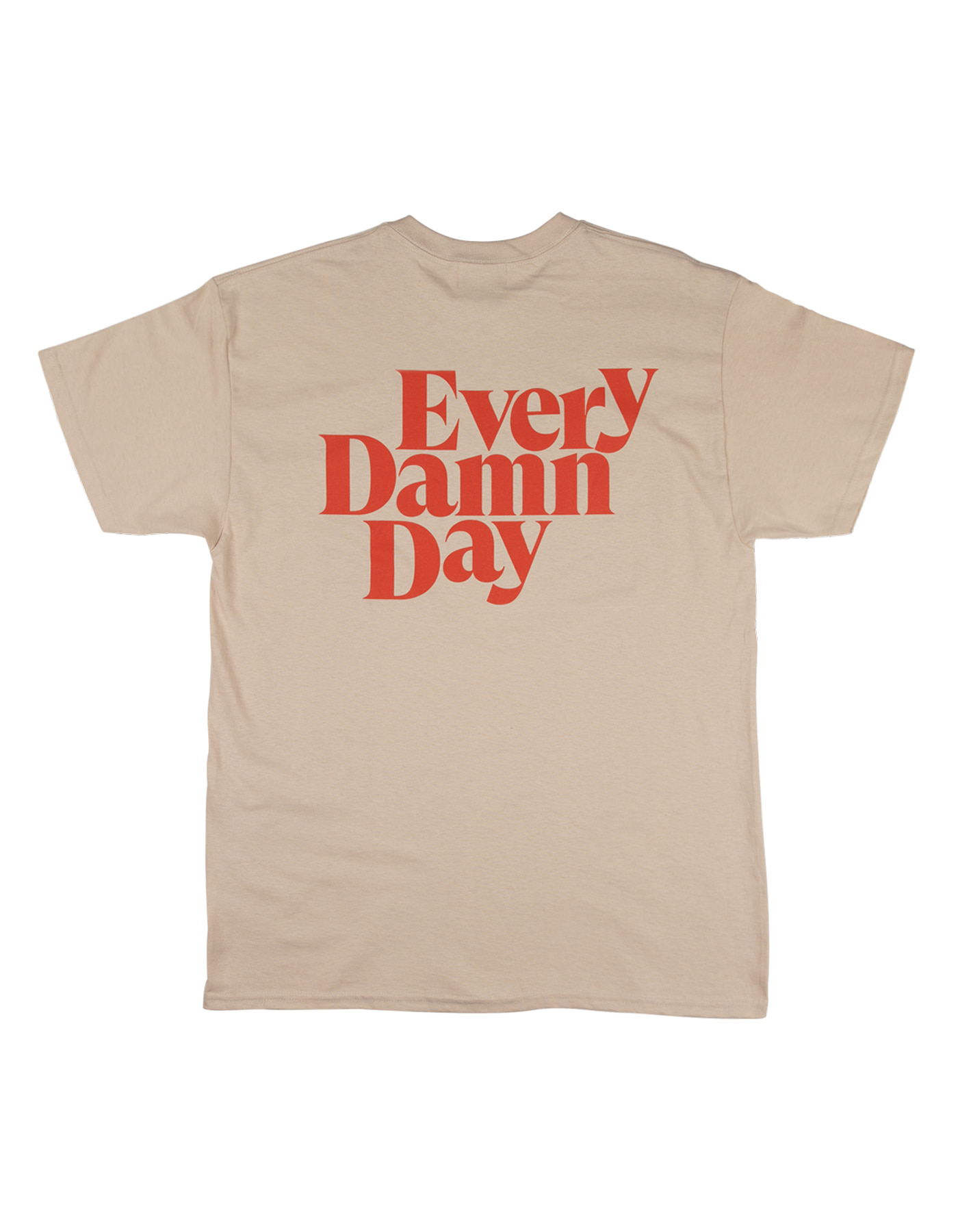 Every Damn Day T-shirts - Sand/Orange