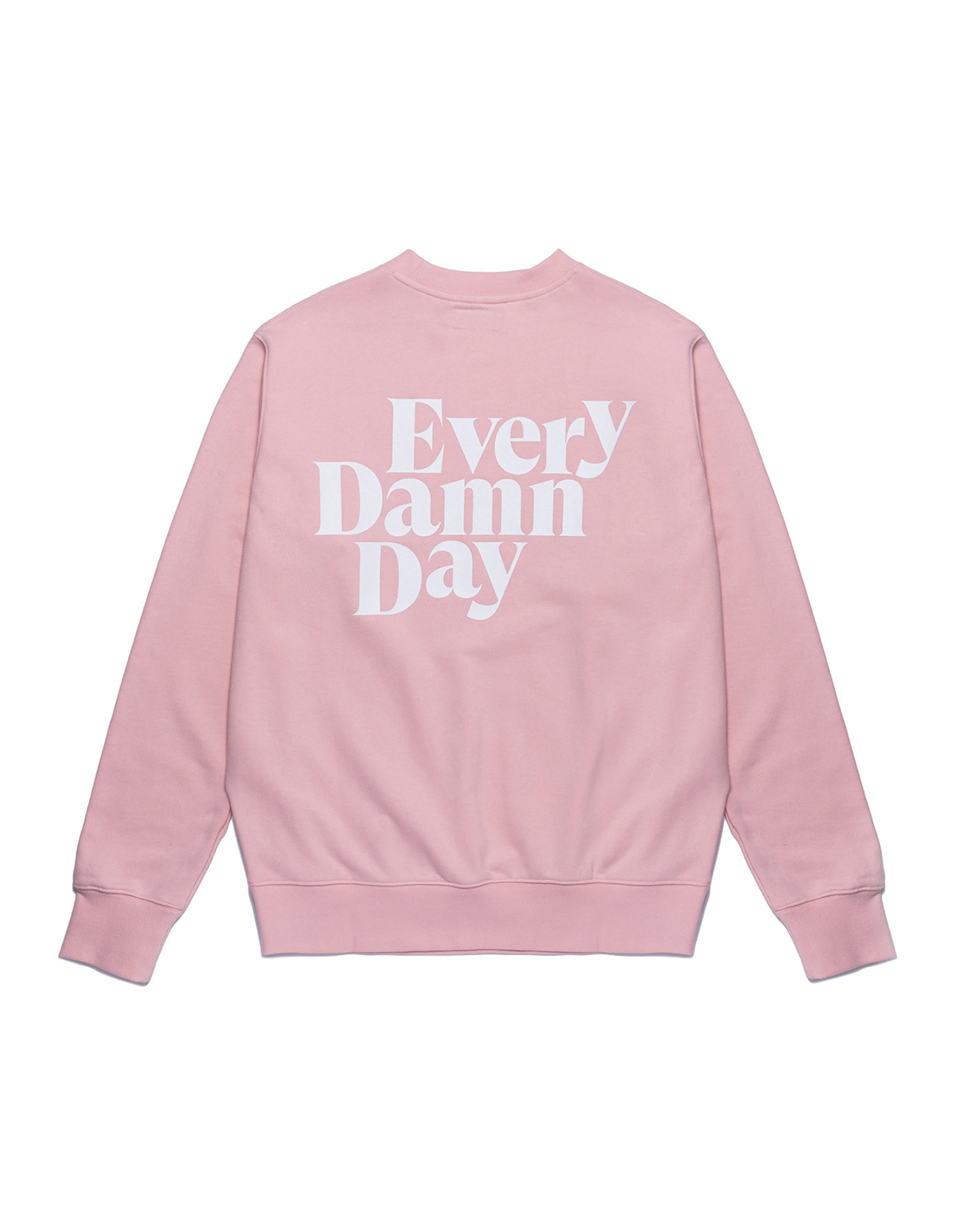 Every Damn Day Crewneck - Light Pink